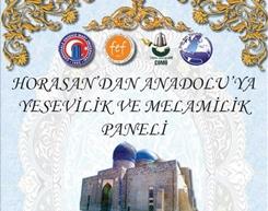 Horasan'dan Anadolu'ya Yesevilik ve Melamilik Paneli