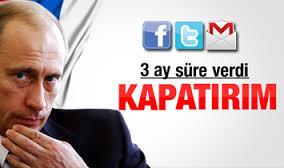 Putin Twitter Facebook ve Gmail'i yasaklıyor