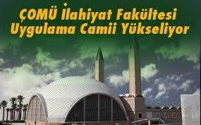 ÇOMÜ İlahiyat Fakültesi Uygulama Camii Yükseliyor