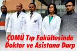ÇOMÜ Tıp Fakültesinde Doktor ve Asistana Darp