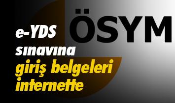 e-YDS sınavına giriş belgeleri internette