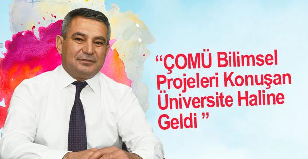 """Rektör Acer: """"ÇOMÜ Bilimsel Projeleri Konuşan Üniversite Haline Geldi"""""""